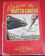 1944 L'ÉNIGME DU MATTO-GROSSO BD Bande Dessinée Sélection PROUESSES 5 Avenue Mac-Mahon Paris 17 - Livres, BD, Revues