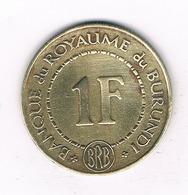 1 FRANC 1965 BURUNDI /2565/ - Burundi