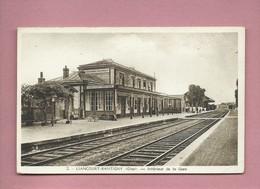 CPA Très Souple  - Liancourt Rantigny  - (Oise) -  Intérieur De La Gare - Liancourt