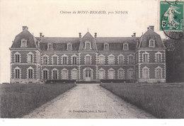 CPA NOYON (60) CHÂTEAU DE MONT-RENAUD Près NOYON - Noyon