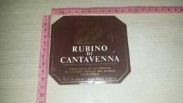 ET-1775 CANTAVENNA CANTINA SOCIALE DEL RUBINO - Etiquettes