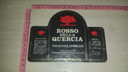 ET-1830 CASACANDITELLA VINICOLA CASACANDITELLA SPA ROSSO DELLA QUERCIA ABRUZZO - Etiquettes