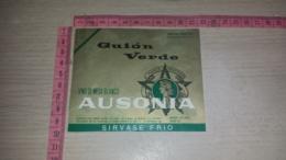 ET-1810 GUION VERDE AUSONIA SIRVASE FRIO INDUSTRIA ARGENTINA MENDOZA - Etiquettes