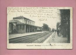 CPA   - Liancourt Rantigny  - La Gare Intérieur - Liancourt