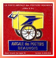 SUPER PIN'S LA POSTE - BEAUNE (21) : Emis Par L'AMICALE Des POSTERS BEAUNOIS émaillé Grand Feu Base Or, 2,5X2,5cm - Mail Services