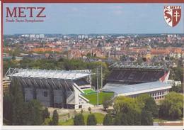 METZ SAINT-SYMPHORIEN STADE STADIUM ESTADIO STADION STADIO - Football