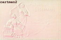 PUBLICITE ALLUMEUR EISEMANN CARTE GAUFREE EMBOSSED PARIS 1900 - Publicité