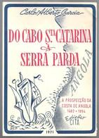 Angola - Do Cabo Sta. Catarina à Serra Parda - Bücher, Zeitschriften, Comics