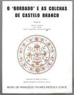 """Castelo Branco - O """"Bordado"""" E As Colchas De Castelo Branco - Bücher, Zeitschriften, Comics"""