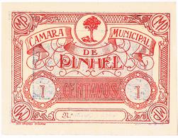 PINHEL - CÉDULA DE 1 CENTAVO DA CÂMARA MUNICIPAL DE PINHEL. - Portugal