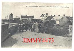 CPA - Une Noce Briéronne Au Pont De Bais, Rue Bien Animée En 1915 - SAINT JOACHIM 44 Loire Inf.- Coll. F. Chapeau N° 27 - Saint-Joachim