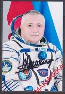 MAKMARKA SPACE RUSSIA 2017 F.YURCHIKHIN STS-112 SOYUZ TMA-10, -19, -09M,  SOYUZ MS-04/ISS-51/52 AUTOGRAPH 1 FOTO (10Х15) - Autógrafos