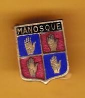 Broche En Laiton émaillé - Manosque (13) - Pas Un Pin's - Ecusson - Armoiries - Blasons - Héraldique - Ville - Obj. 'Souvenir De'