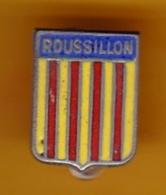 Broche En Métal émaillé - Roussillon - Pas Un Pin's - Ecusson - Armoiries - Blasons - Héraldique - Région - Obj. 'Souvenir De'