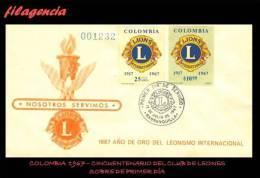 AMERICA. COLOMBIA SPD-FDC. 1967 50 ANIVERSARIO CLUB DE LEONES INTERNACIONAL - Colombie