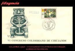 AMERICA. COLOMBIA SPD-FDC. 1967 VI CONGRESO COLOMBIANO DE CIRUGÍA - Colombie