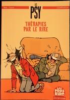 """Bédu - Cauvin - LES PSY - Thérapies Par Le Rire - """" Les Pros Du Rire """" / Dupuis . - Livres, BD, Revues"""