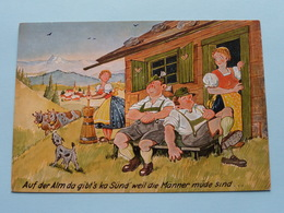 Auf Der Alm Da Gibt's Ka Sünd Weil Die Männer Müde Sind .....( Cosy Nr. J 12.107 ) Anno 19?? ( Zie Foto's ) ! - Humour