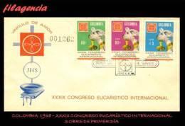 AMERICA. COLOMBIA SPD-FDC. 1968 XXXIX CONGRESO EUCARÍSTICO INTERNACIONAL. PRIMERA SERIE - Colombie