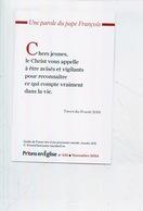 Parole Du Pape François - Tweet 2014 - Guides De France Procession Mariale Lourdes - Christianisme