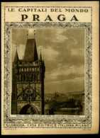 Le Capitali Del Mondo Praga - Ante 1900