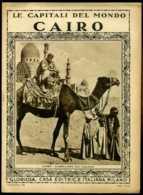 Le Capitali Del Mondo Cairo - Ante 1900