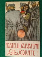 ITALIA  Sottoscrivete Prestito Nazionale 25 - War 1914-18