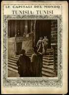 Le Capitali Del Mondo Tunisia - Tunisi - Ante 1900