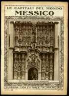 Le Capitali Del Mondo Messico - Ante 1900