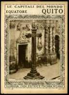 Le Capitali Del Mondo Equatore Quito - Ante 1900