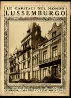 Le Capitali Del Mondo Lussemburgo - Ante 1900
