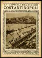 Le Capitali Del Mondo Costantinopoli - Avant 1900