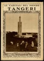 Le Capitali Del Mondo Tangeri - Ante 1900