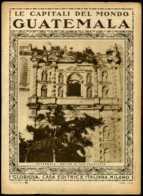 Le Capitali Del Mondo Guatemala - Ante 1900