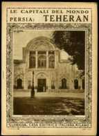 Le Capitali Del Mondo Persia Teheran - Ante 1900