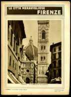 Le Città Meravigliose Firenze - Ante 1900