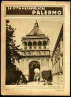 Le Città Meravigliose Palermo - Ante 1900