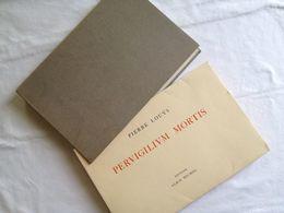 Pervigilium Mortis De Pierre Louÿs. Préface Par Yves-Gérard Le Dantec - Poésie