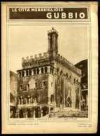 Le Città Meravigliose Gubbio - Ante 1900