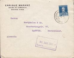 Argentina ENRIQUE MARANZ Bolsa De Comercio BUENOS AIRES 1925 Cover Letra HAMBURG Germany San Martin Stamp - Argentinien