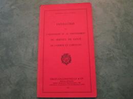 Instruction Sur L'Organisation Et Le Fonctionnement Du Service De Santé De L'Armée En Campagne (86 Pages) - Livres