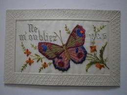Carte Brodée. Ne M'oubliez Pas ... Papillon (A4p80) - Guerre 1914-18