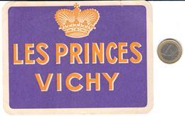 ETIQUETA DE HOTEL  -LES PRINCES  -VICHY  -FRANCIA - Etiquetas De Hotel