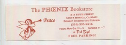 The Phoenix Bookstore - Santa Monica CA, Between Brodway & Colorado PEACE (17X5,5 Marque-pages) - Marque-Pages