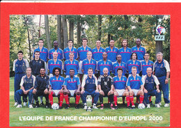 FOOTBALL Cpm Equipe De France Championne Europe 2000 Avec Autographe - Football