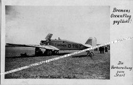 CARTE PHOTO / AVION / 1927 - 1928 / JUNKERS W 33 / D - 1167 / BREMEN / PRÉPARATIFS DE DÉPART - Luftfahrt