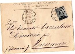 LODI-COLLEGIO CAZZULANI-BUSTA PER VINCENZO CAZZULANI-1912 - Vecchi Documenti