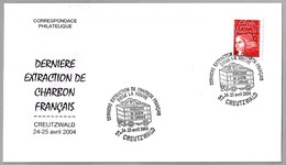 ULTIMA EXTRACCION DE CARBON FRANCES - Last French Coal Extraction. Creutzwald 2004 - Minerales