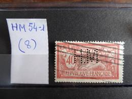 FRANCE  Perfin  Perforé HM 54-1  Indice 8 - France