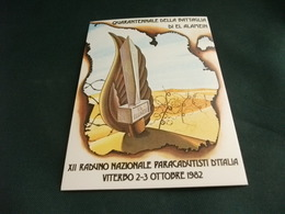 40° BATTAGLIA EL ALAMEIN XII RADUNO PARACADUTISTI D'ITALIA VITERBO 1982 - Guerra 1939-45